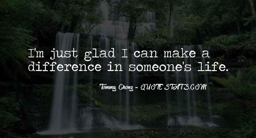 Chong Quotes #893763
