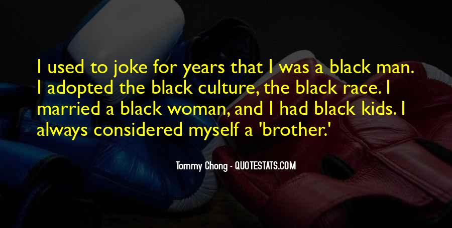 Chong Quotes #940722