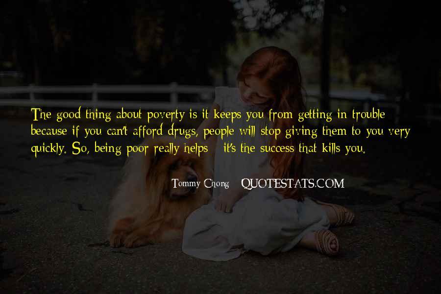 Chong Quotes #954610