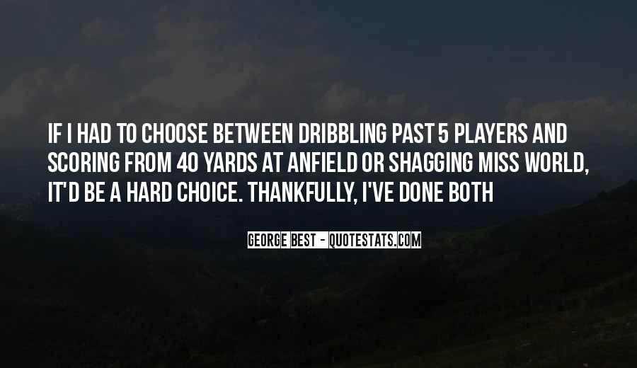 Choose Both Quotes #956070