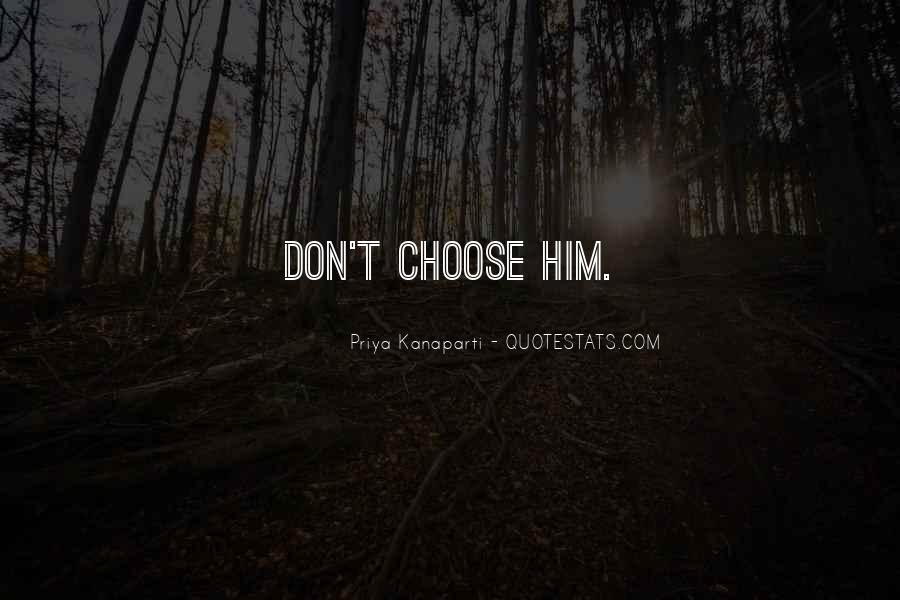 Choose Her Over Me Quotes #2463