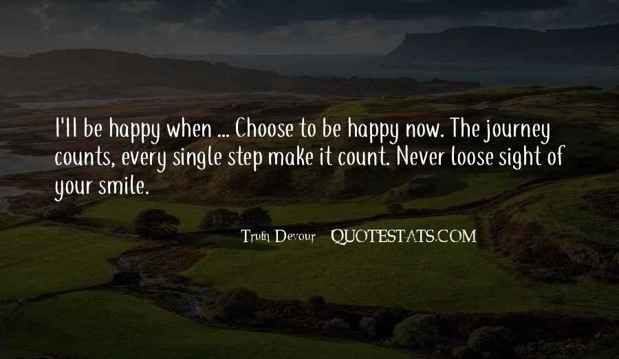 Choose To Smile Quotes #1379880