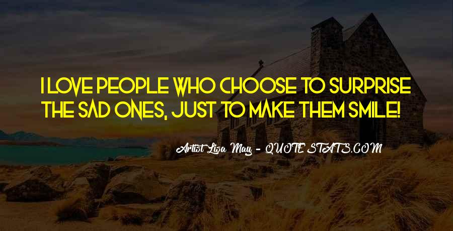 Choose To Smile Quotes #500887