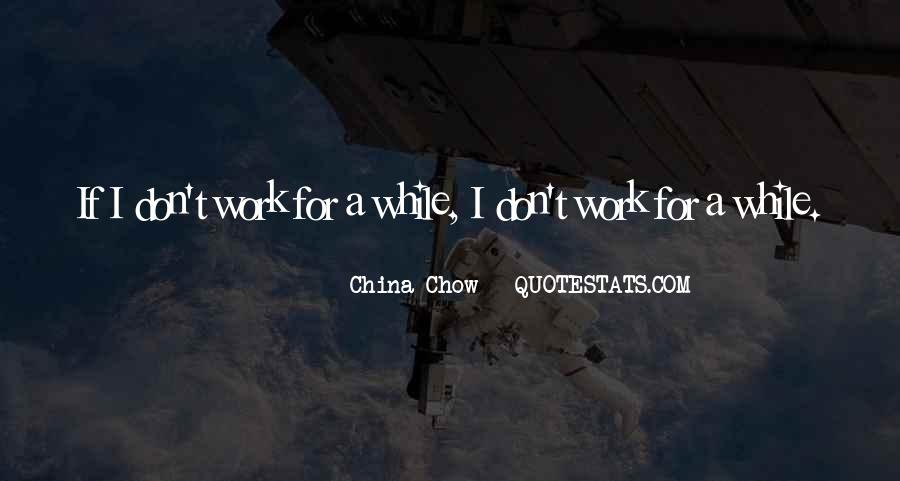 Chow Chow Quotes #1304018