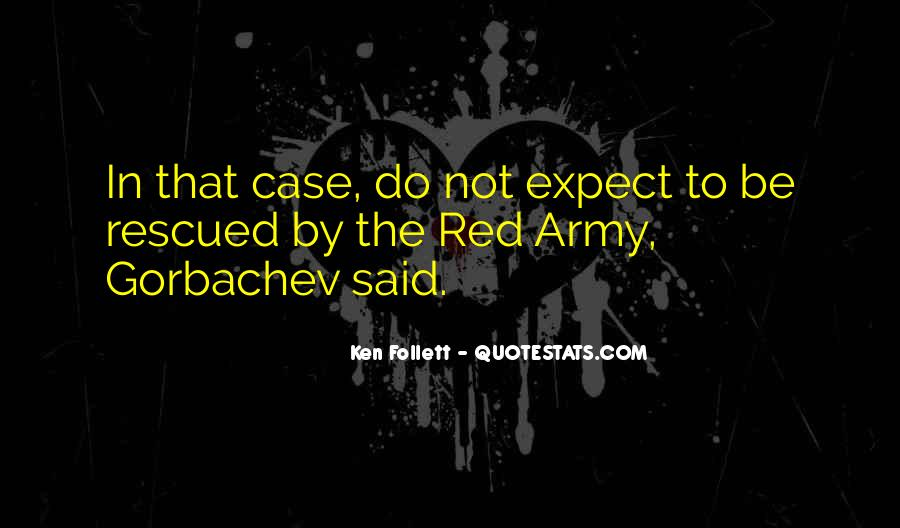 Quotes About The Red Army #1181712