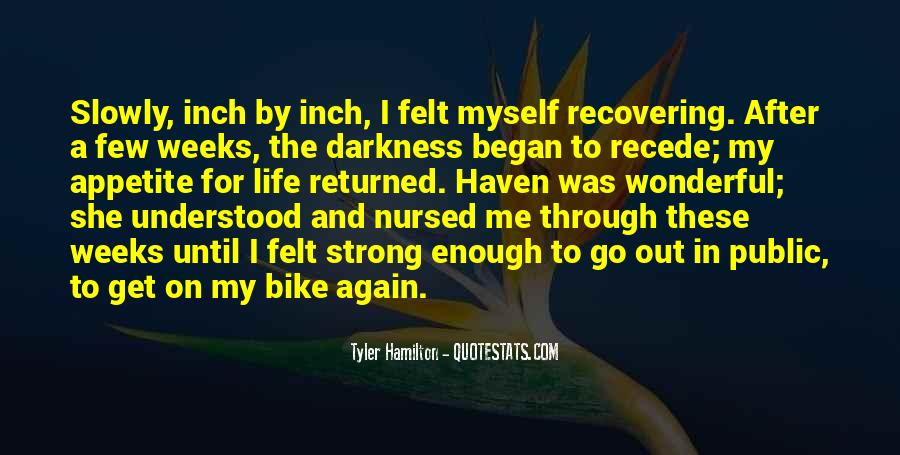 Quotes About Life And Mental Illness #1386301