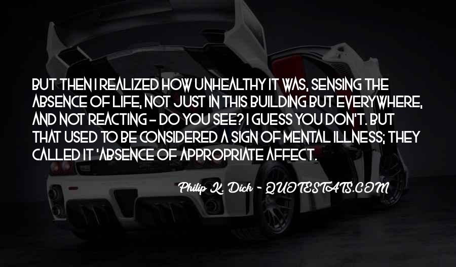 Quotes About Life And Mental Illness #310004