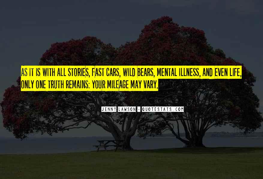 Quotes About Life And Mental Illness #843451