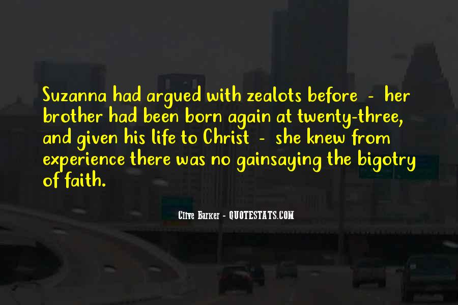 Christ Was Born Quotes #1155233