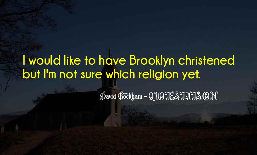 Christened Quotes #1587280