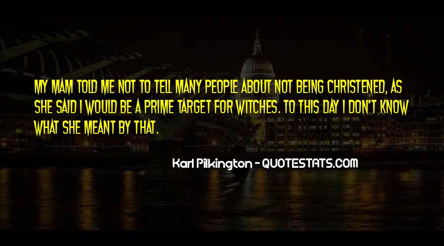 Christened Quotes #68380