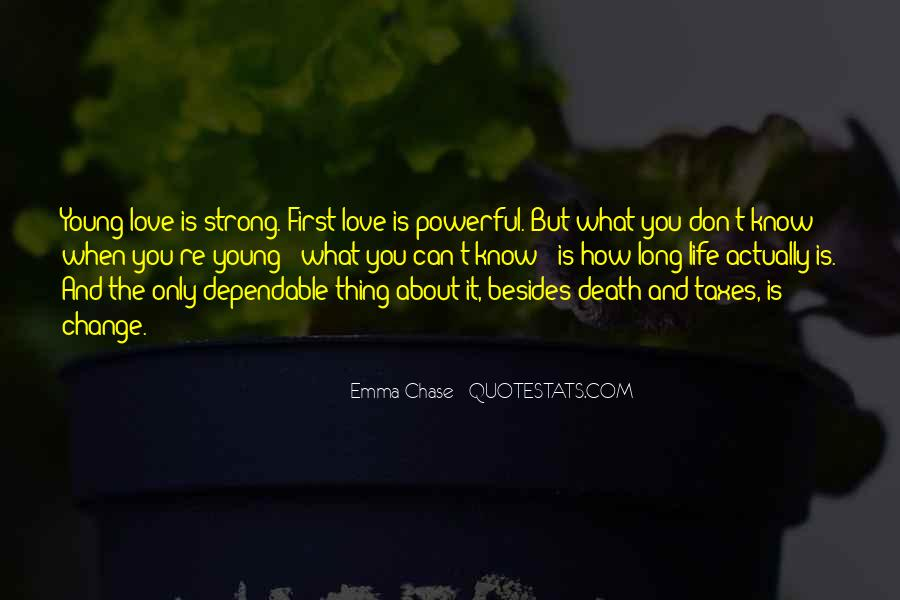 Quotes About Life And Change And Love #156414