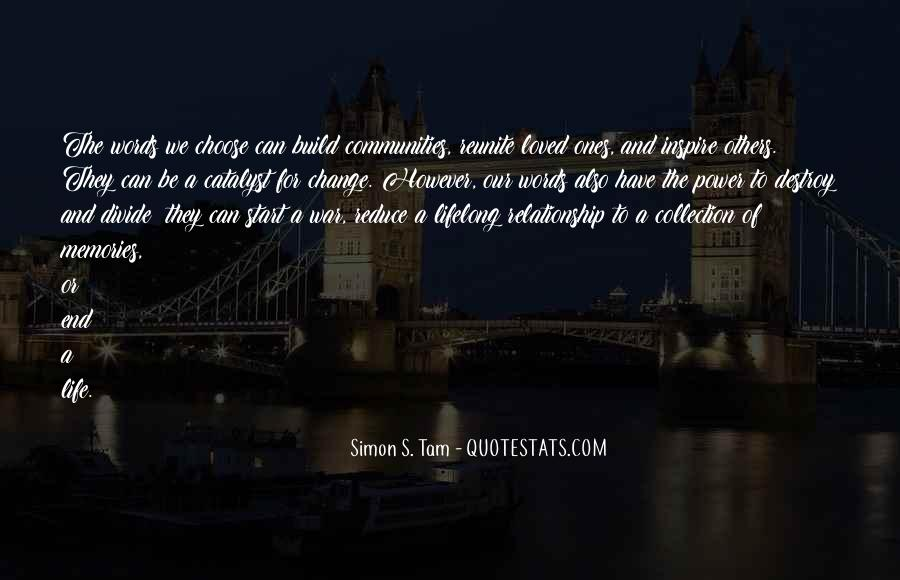Quotes About Life And Change And Love #194971