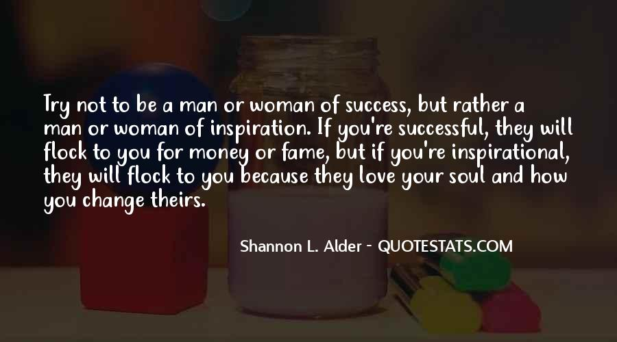 Quotes About Life And Change And Love #212597