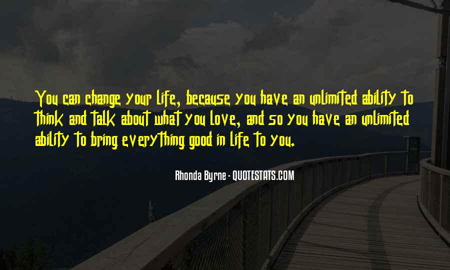Quotes About Life And Change And Love #333726