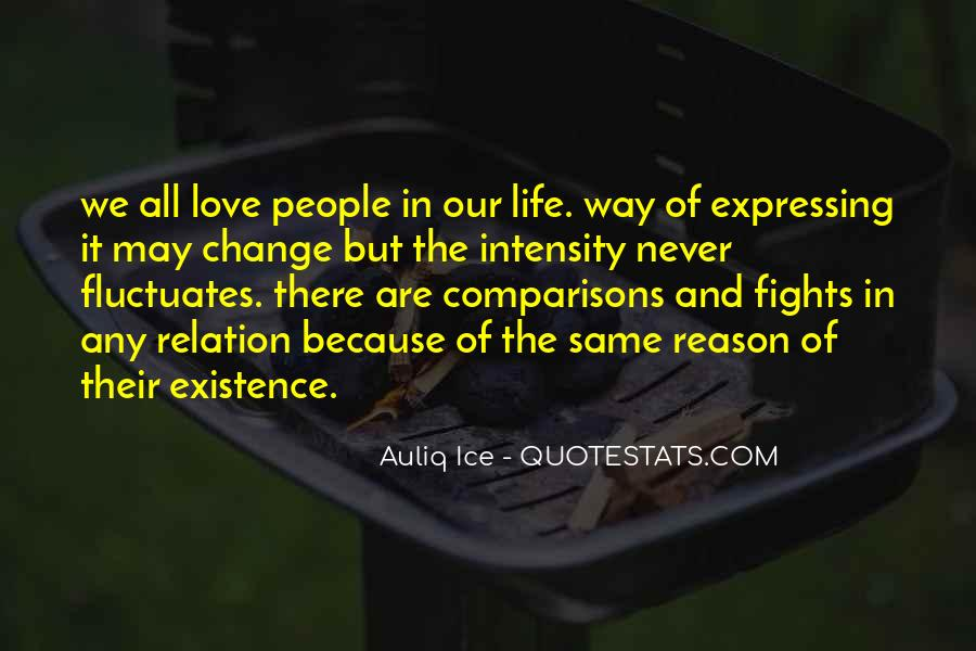 Quotes About Life And Change And Love #355872