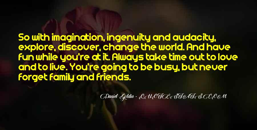 Quotes About Life And Change And Love #362222