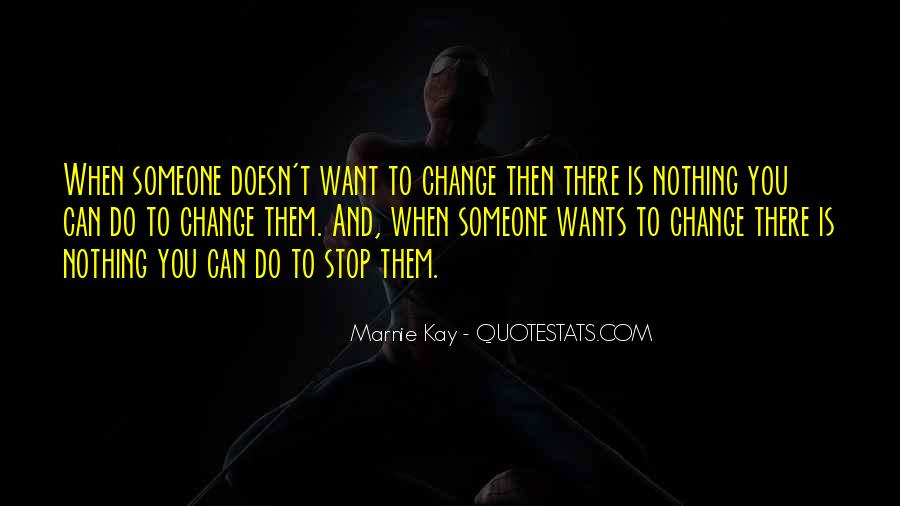 Quotes About Life And Change And Love #365172