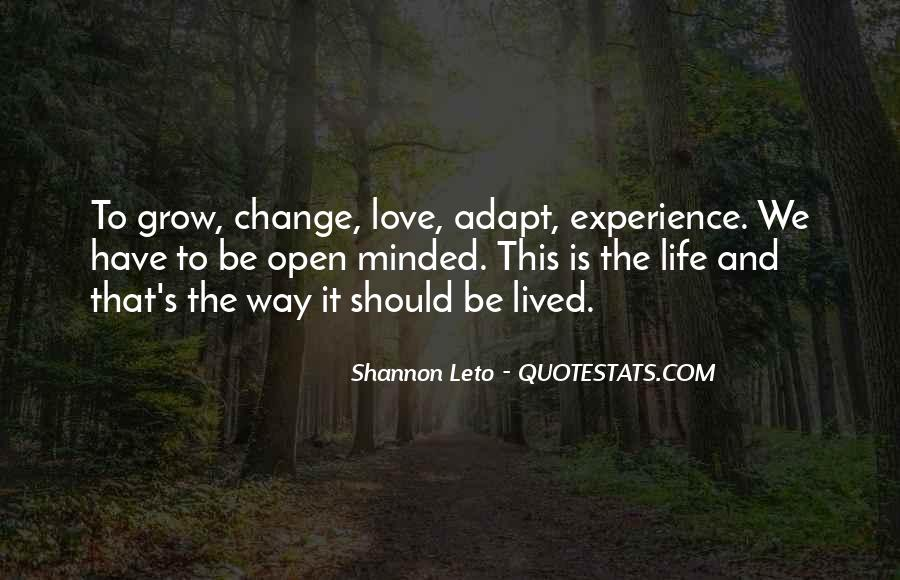 Quotes About Life And Change And Love #548931