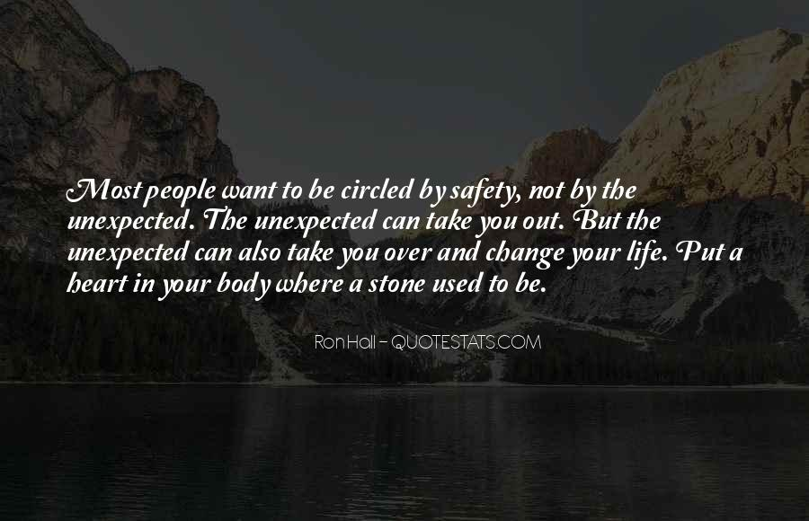 Quotes About Life And Change And Love #745737