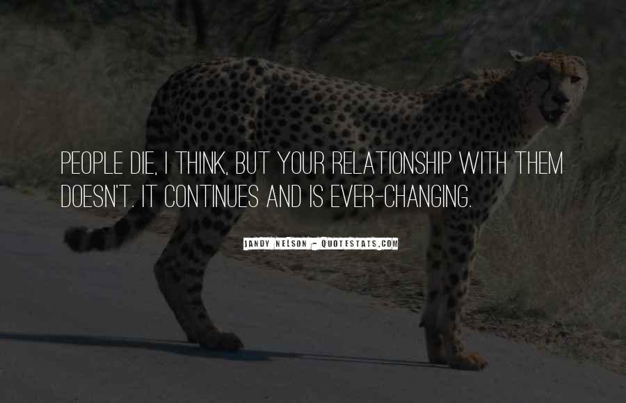 Quotes About Life And Change And Love #775981