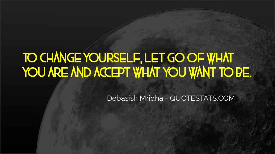 Quotes About Life And Change And Love #953560