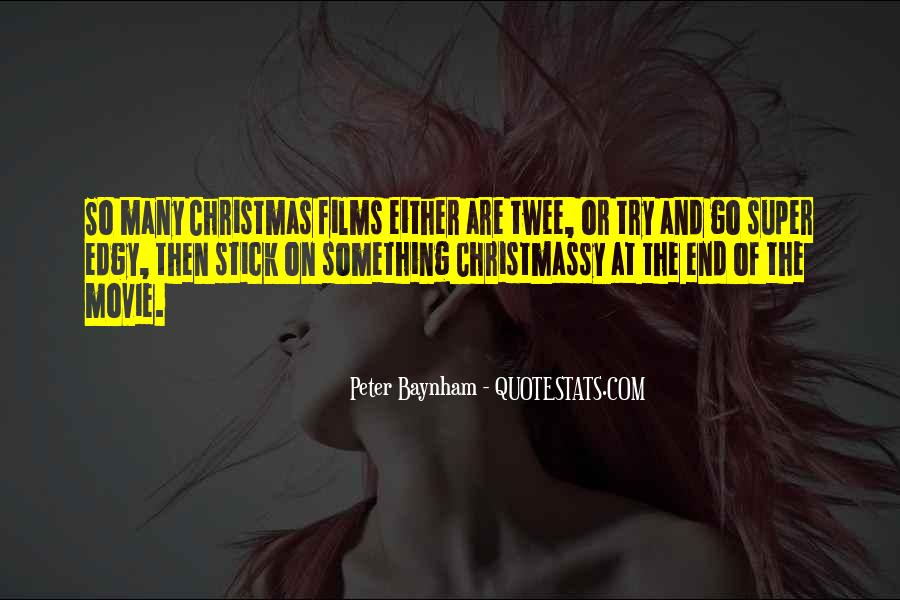 Christmas Films Quotes #1782501