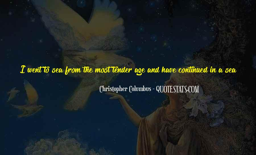 Christopher Columbus Life Quotes #1225630