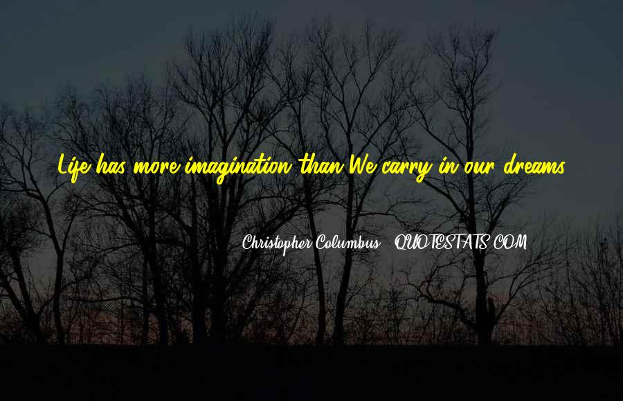 Christopher Columbus Life Quotes #1538532