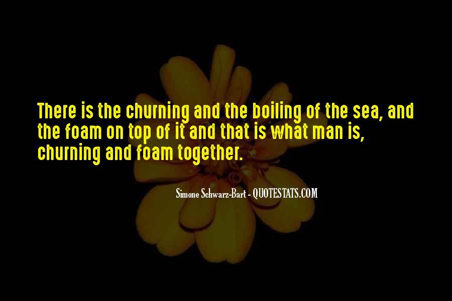 Churning Sea Quotes #1086345