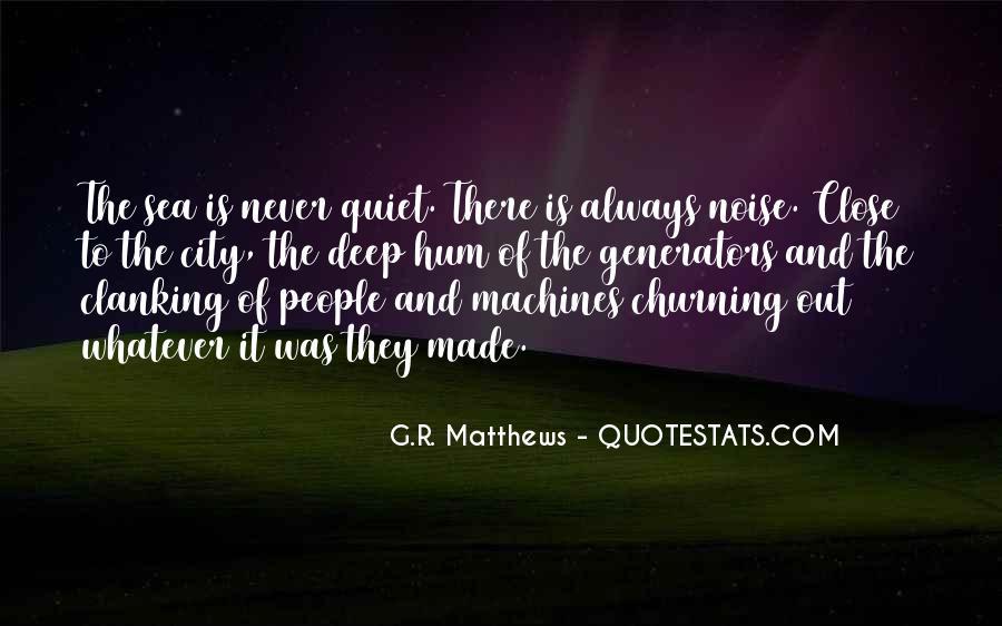 Churning Sea Quotes #1349514