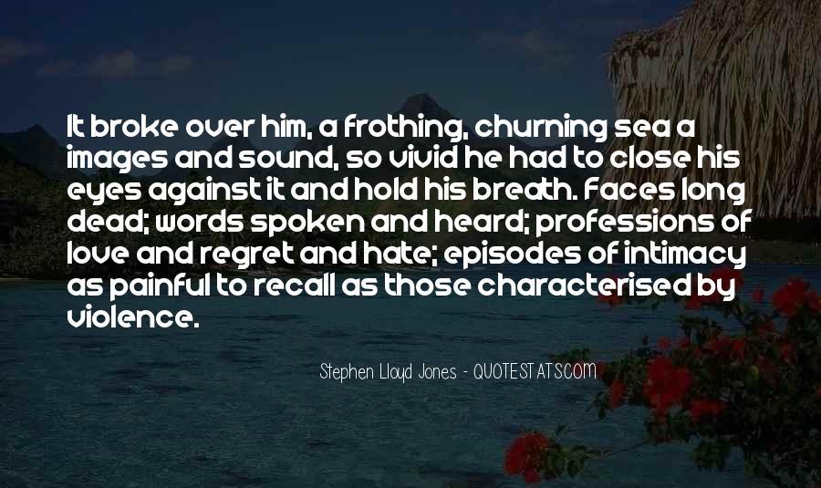 Churning Sea Quotes #1402912