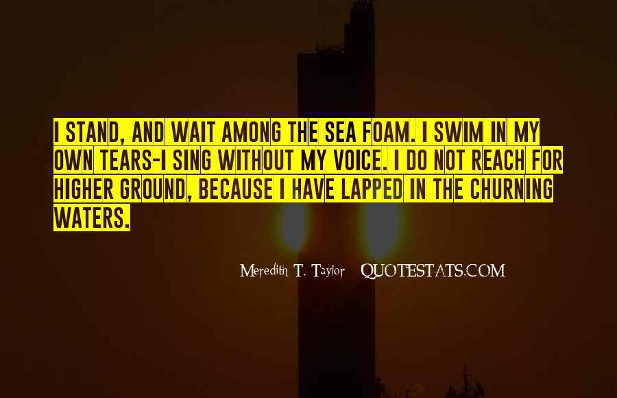 Churning Sea Quotes #1436101
