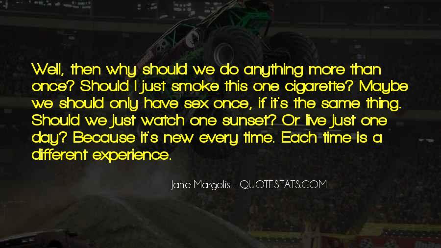 Cigarette Smoke Quotes #1095443