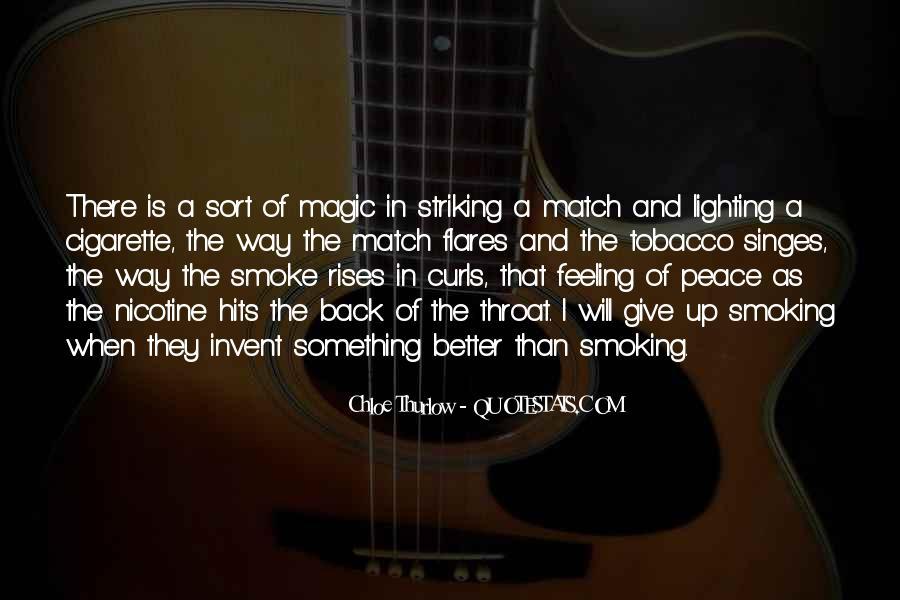 Cigarette Smoke Quotes #1119218