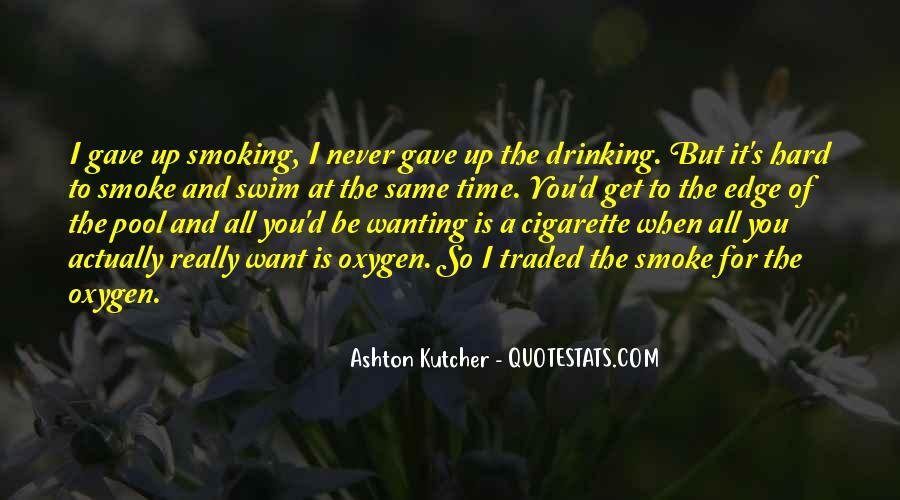 Cigarette Smoke Quotes #1148377