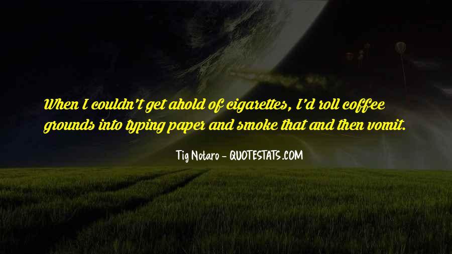 Cigarette Smoke Quotes #1155493