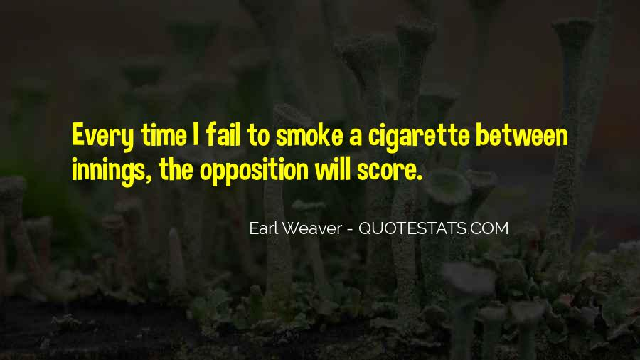 Cigarette Smoke Quotes #1259071