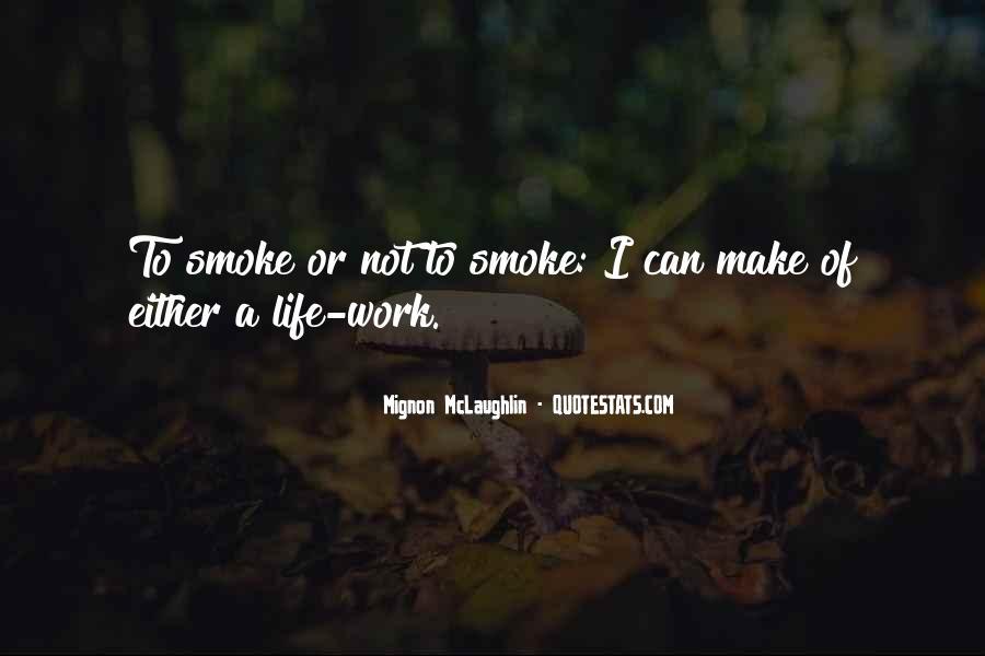 Cigarette Smoke Quotes #1693780