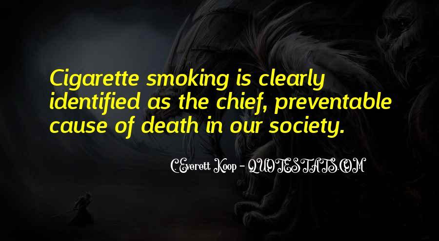 Cigarette Smoke Quotes #1698633