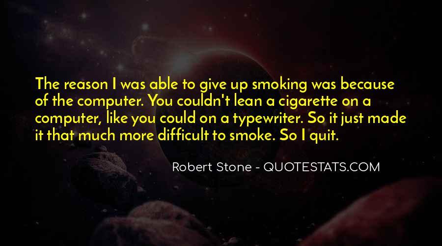 Cigarette Smoke Quotes #1745485