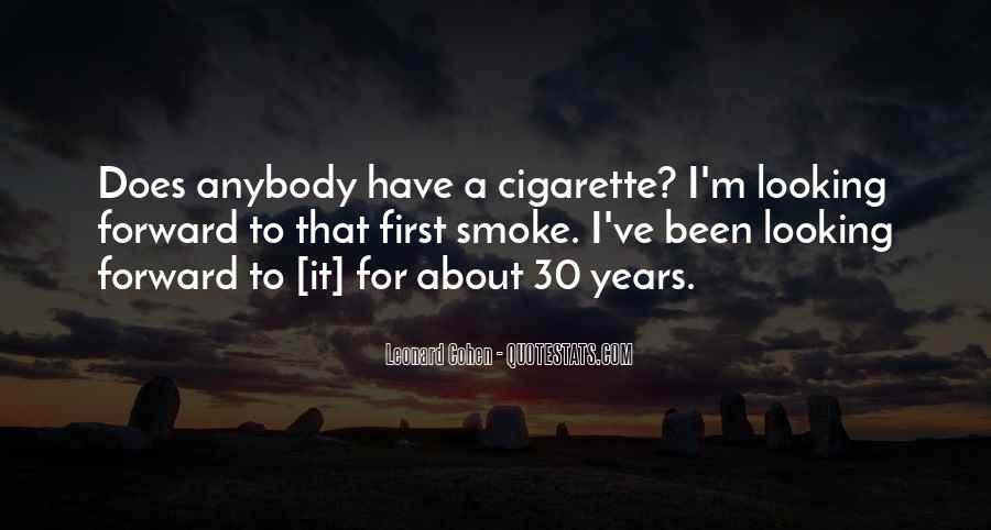 Cigarette Smoke Quotes #1762722