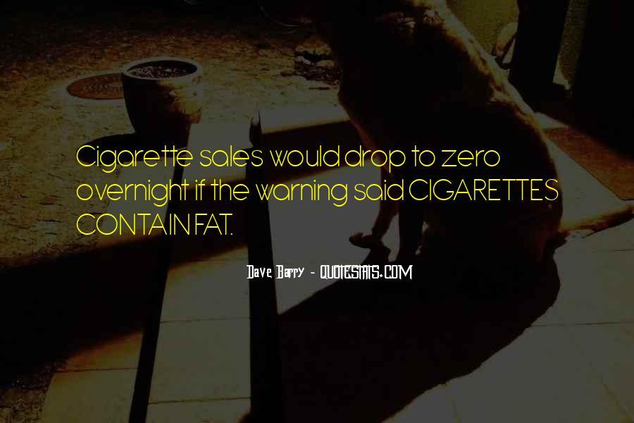 Cigarette Smoke Quotes #1789425