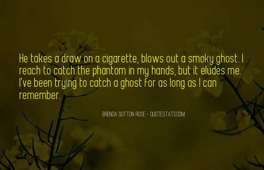 Cigarette Smoke Quotes #193755