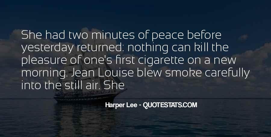 Cigarette Smoke Quotes #21752