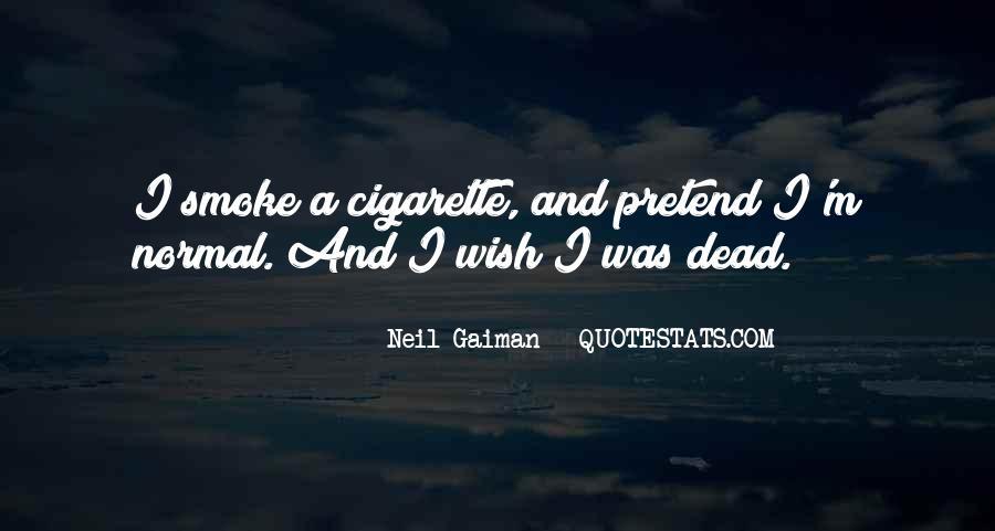 Cigarette Smoke Quotes #295834