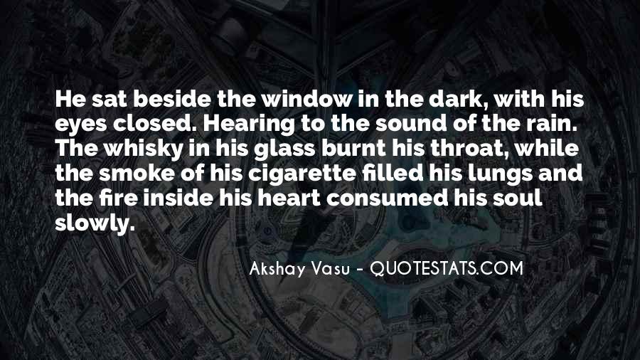 Cigarette Smoke Quotes #296320