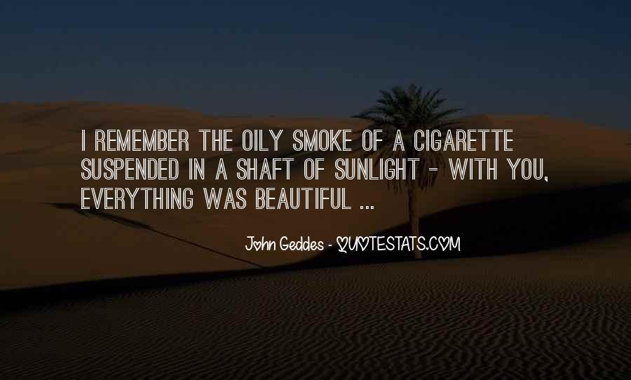 Cigarette Smoke Quotes #357240