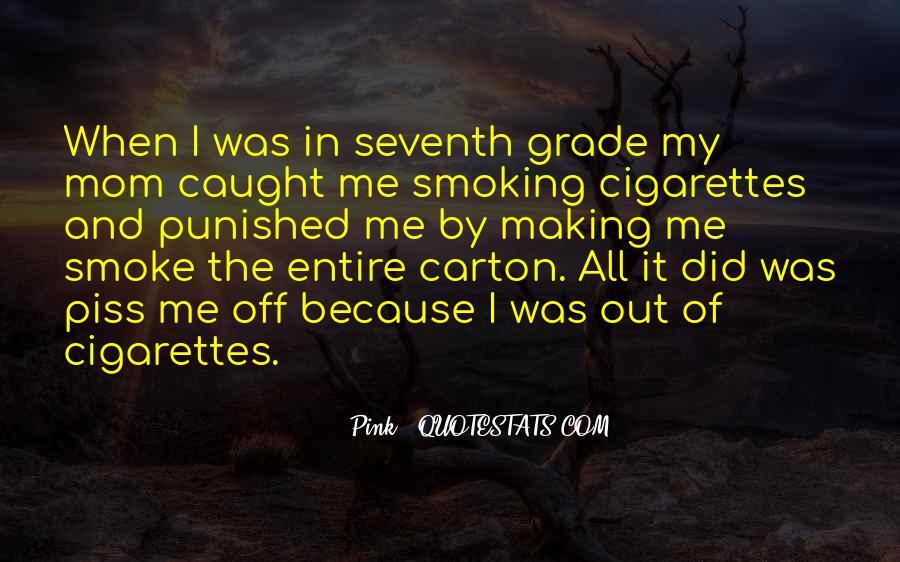 Cigarette Smoke Quotes #388741