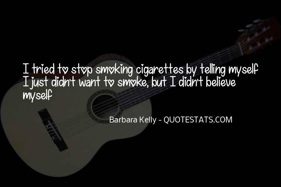 Cigarette Smoke Quotes #440728